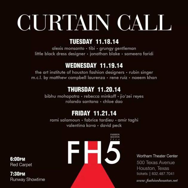 Fashion Houston Curtain Call